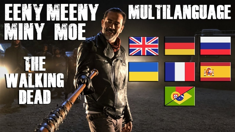 Eeny meeny miny moe Negan Multilanguage The Walking Dead