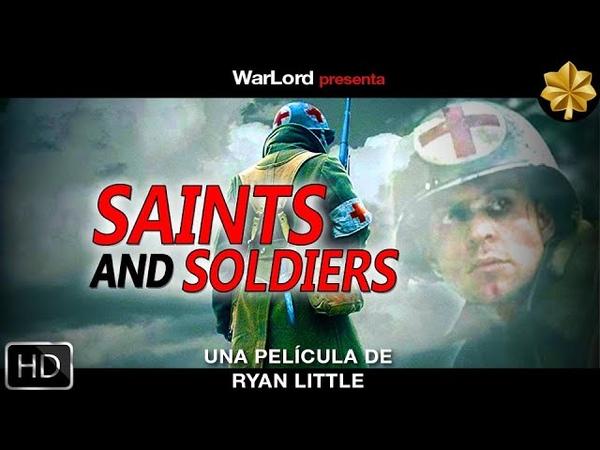 Saints and soldiers Santos y soldados película completa HD español castellano