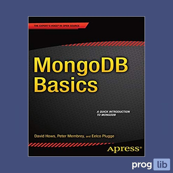 MongoDB Basics (2014)Авторы: David Hows,